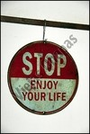 O-001 stop enjoy your life - comprar online