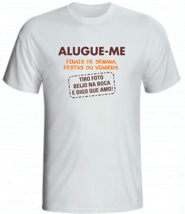 CAMISETA ALUGUE-ME