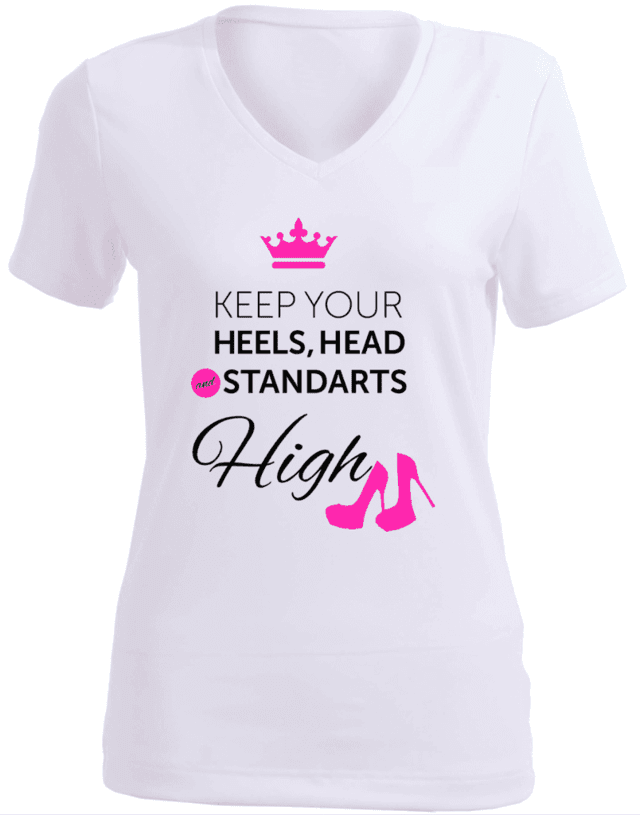 CAMISETA KEEP YOUR HEELS, HEAD AND STANDARTS HIGH