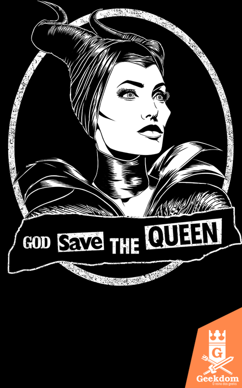 Camiseta Deus Salve a Rainha Má - by Ddjvigo