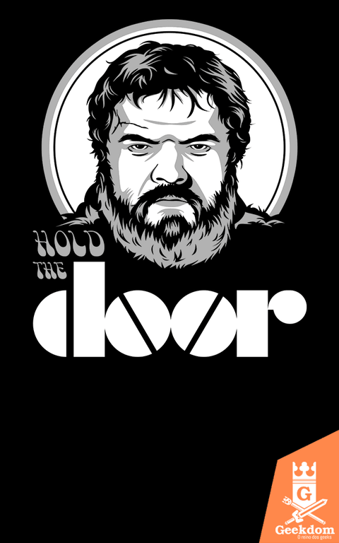 Camiseta Game of Thrones - Hold the Doors - by Olipop