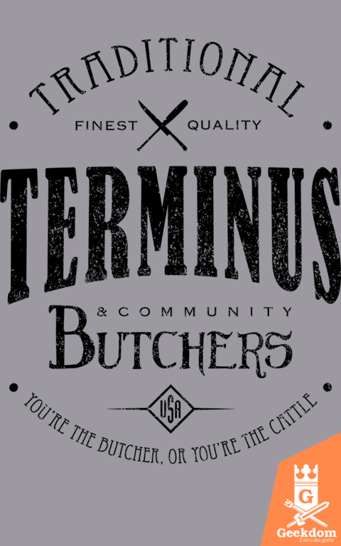 Camiseta The Walking Dead - Terminus Butchers - by Olipop