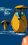 Camiseta Neighbor Bad - by Le Duc
