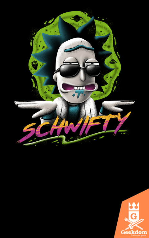 Camiseta Rick and Morty - Schwifty Vibe - by Vincent Trinidad Art