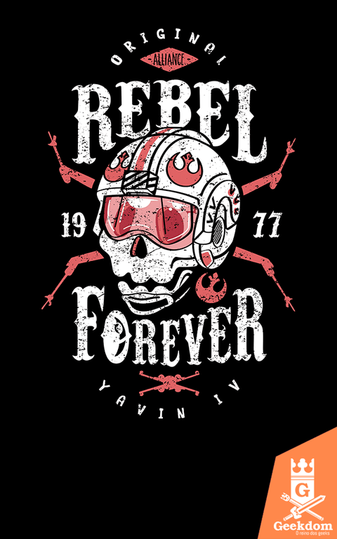 Camiseta Star Wars - Rebelde Para Sempre - by Olipop