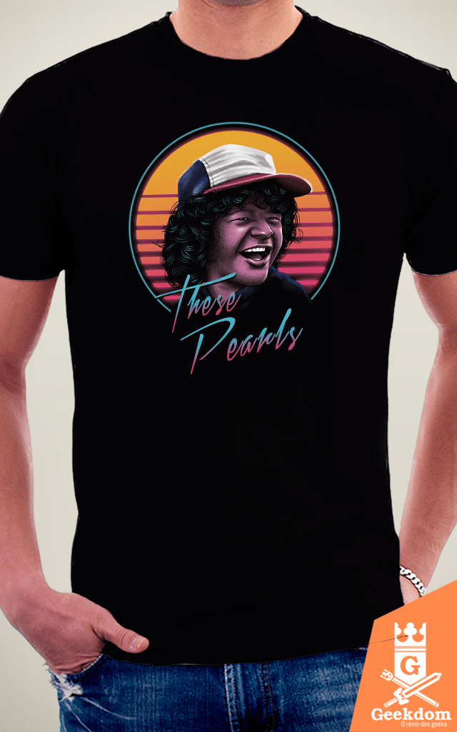 Camiseta Stranger Things - Estas Pérolas - by Vincent Trinidad Art | Geekdom Store | www.geekdomstore.com