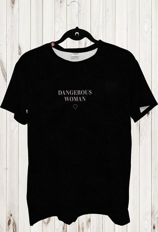 Tee Max - Tumblr -  Dangerous Woman