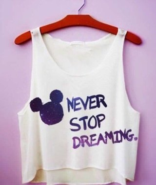 Top Cropped - Never stop dreaming