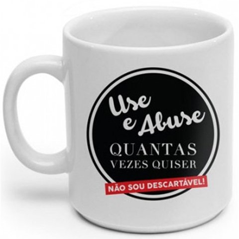 Caneca Use e Abuse