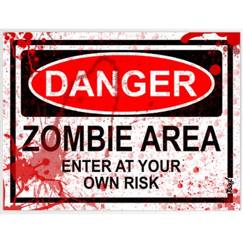Placa Criativa Danger Zombie Area