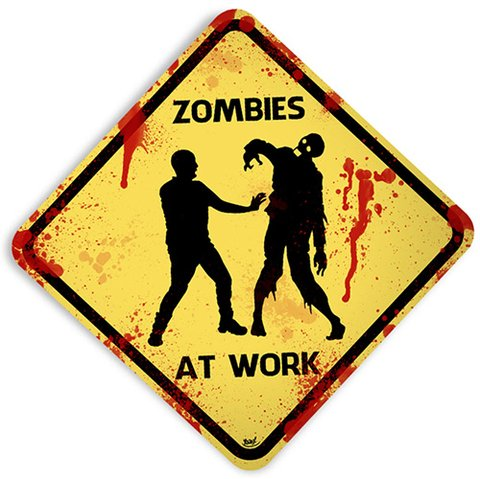 Placa Criativa Zombie At Work
