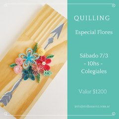 Quilling Workshop Flores - Sábado 7/3 - 10hs