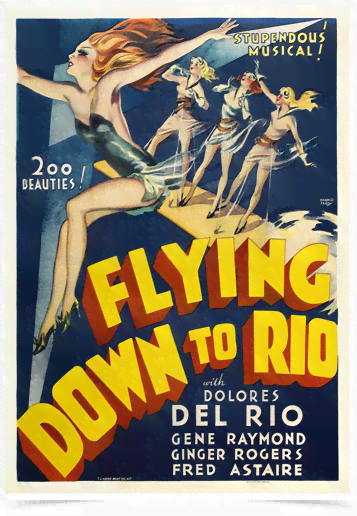Poster Cinema Flying Down to Rio