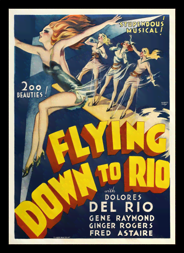 Quadro Poster Cinema Flying Down to Rio