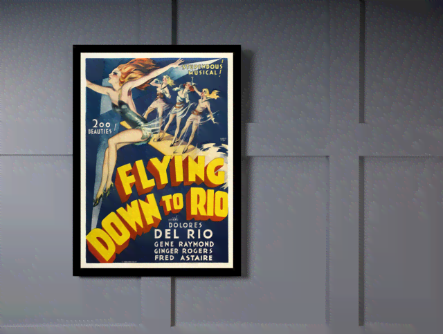 Quadro Poster Cinema Flying Down to Rio na internet