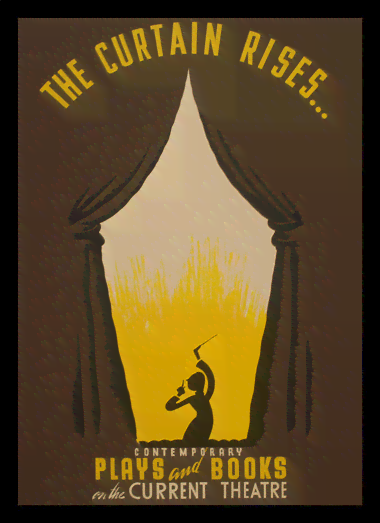 Quadro Poster Propaganda The Curtain Rises
