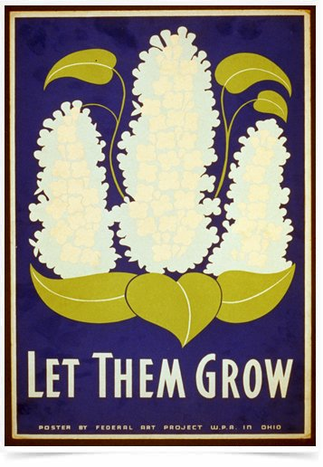 Poster Propaganda Let Them Grow