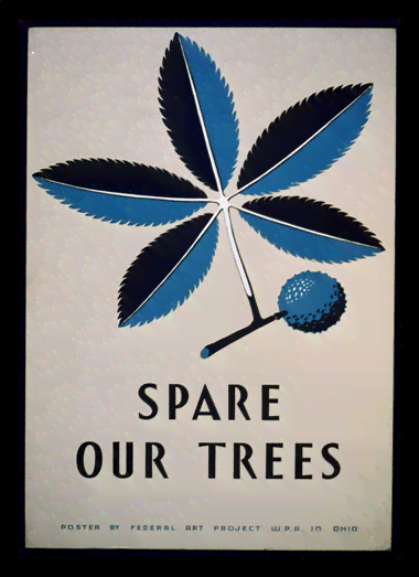 Quadro Poster Propaganda Spare Our Trees