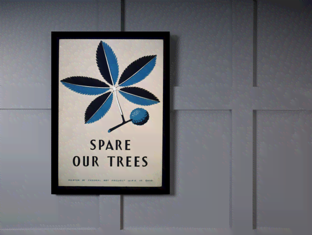 Quadro Poster Propaganda Spare Our Trees na internet