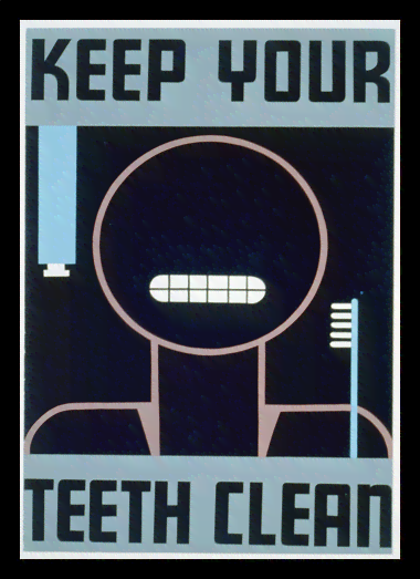 Quadro Poster Propaganda Keep Your Teeth Clean