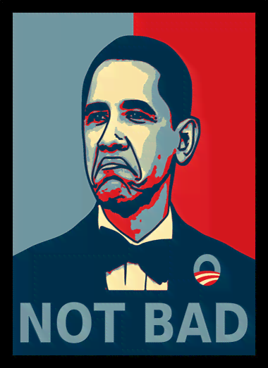 Quadro Poster Art Digital Obama Not Bad