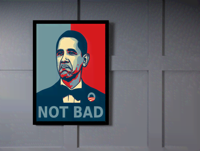 Quadro Poster Art Digital Obama Not Bad na internet