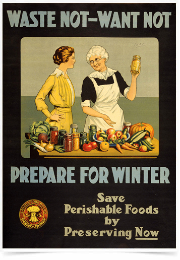 Poster Cozinha Waste Not Want Not Prepare for Winter