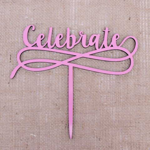 Cake Topper Celebrate color rosa
