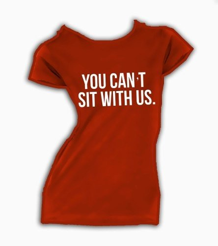 Playera You Cant Sit With Us De Pelicula Chicas Pesadas - tienda online
