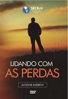 DVD Lidando com as Perdas – Alcione Emerich