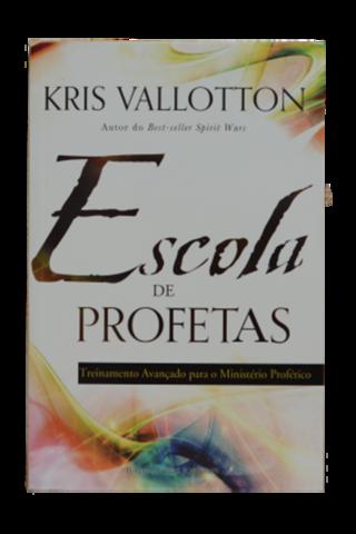 Escola de Profetas - Kris Vallotton