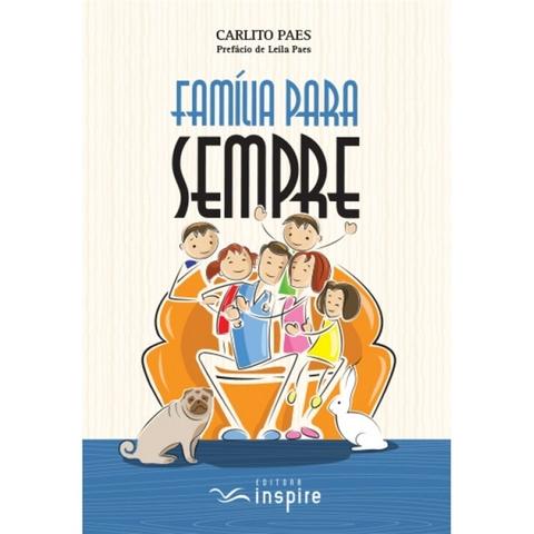 Família para sempre - Carlito Paes