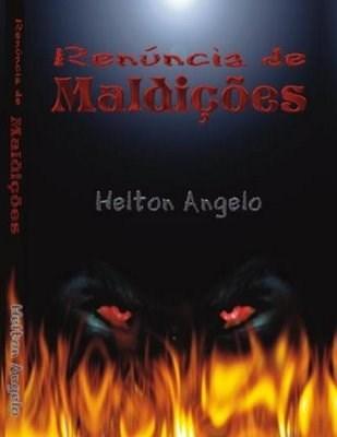 Renúncia de Maldições - Helton Angelo