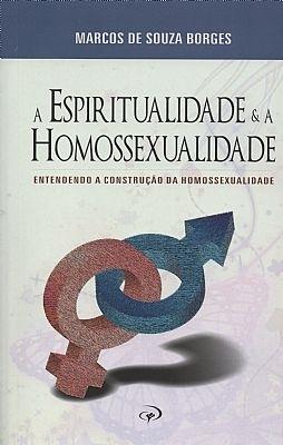 A Espiritualidade e a Homossexualidade - Pr. Coty