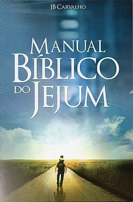 Manual Bíblico do Jejum