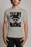 Camiseta Say My Name Breaking Bad Walter White