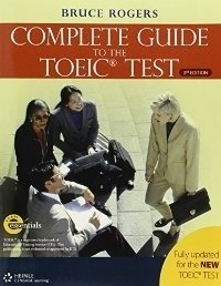 COMPLETE GUIDE TO THE TOEIC TEST - THIRD EDITION + AUDIO CDS + AUDIO SCRIPT AND ANSWER KEY
