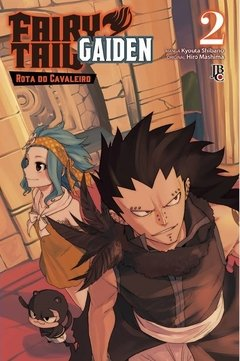 FAIRY TAIL GAIDEN #02 - ROAD KNIGHT