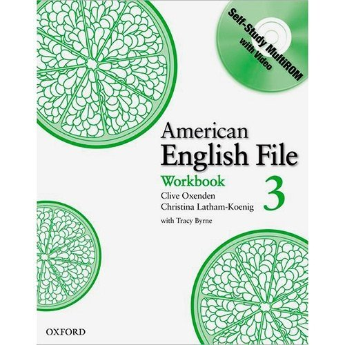 AMERICAN ENGLISH FILE 3 - WORKBOOK WITH MULTI-ROM