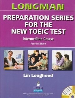 LONGMAN PREPARATION SERIES FOR THE NEW TOEIC TEST INTERMEDIATE - BOOK WITH
