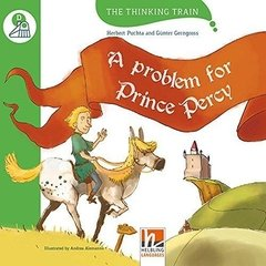 A PROBLEM FOR PRINCE PERCY - THE THINKING TRAIN - LEVEL D