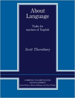 ABOUT LANGUAGE - TASKS FOR TEACHERS OF ENGLISH
