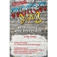 AMERICAN SLANG - DICTIONARY AND THESAURUS