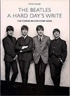 BEATLES: A HARD DAY'S WRITE: THE STORIES BEHIND EVERY BEATLE SONG - INGLÊS (CAPA COMUM)