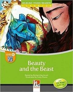 BEAUTY AND THE BEAST - HELBLING YOUNG READERS CLASSICS - LEVEL E