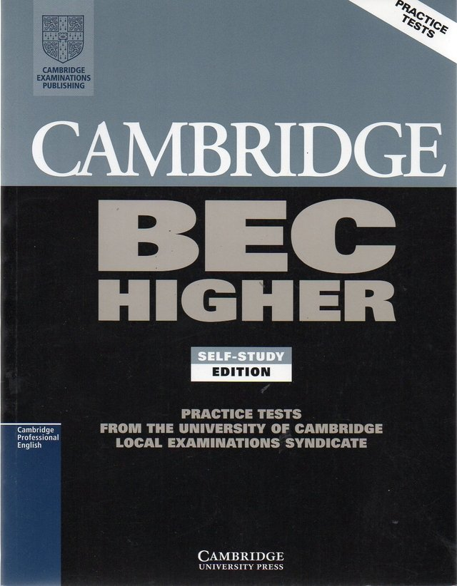 *CAMBRIDGE BEC HIGHER 1 - STUDENT S BOOK SELF-STUDY