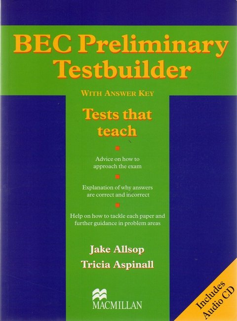 BEC PRELIMINARY TESTBUILDER WITH ANSWER KEY AND AUDIO CD