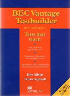 BEC VANTAGE TESTBUILDER WITH ANSWER KEY AND AUDIO CD