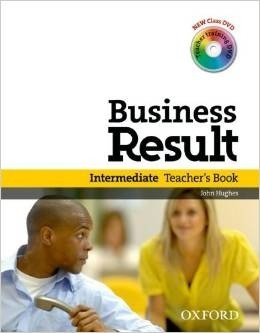 BUSINESS RESULT INTERMEDIATE - TEACHER S BOOK WITH DVD