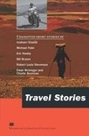 TRAVEL STORIES - MACMILLAN LITERATURE COLLECTIONS